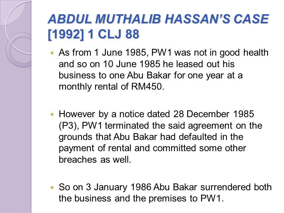 ABDUL MUTHALIB HASSAN'S CASE [1992] 1 CLJ 88
